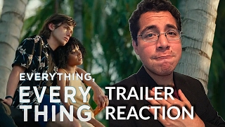 Everything, Everything - Trailer 1 Reaction