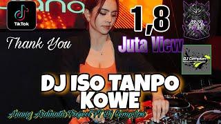 DJ Opo Ra Ngilingi Sopo Seng Ngancani    Iso Tanpo Kowe - ALINDRA MUSIK    DJ Cemplon    JBBC