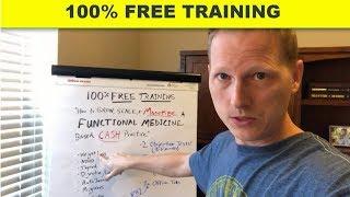 Grow & MONETIZE Your Functional Medicine Practice (100% FREE Training)