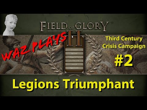 Field of Glory II - Legions Triumphant - 3rd Century Crisis Campaign Part 2