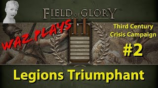 Field of Glory II - Legions Triumphant - 3rd Century Crisis Campaign Part 2