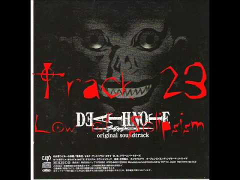 Death Note soundtrack track 23 Low of Solipsism