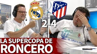 Real Madrid 2-4 Atlético | Así vivió Roncero la remontada del Atleti en la Supercopa | Diario AS