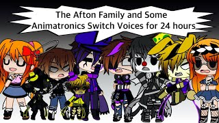 The Afton Family And Some Animatronics Switch Voices For 24 Hours / (original?) / FNAF