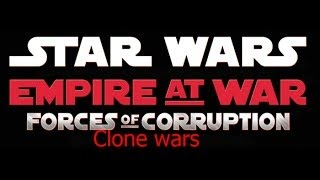 Прохождение Star Wars Empire at War #5 Завоевание Галактики