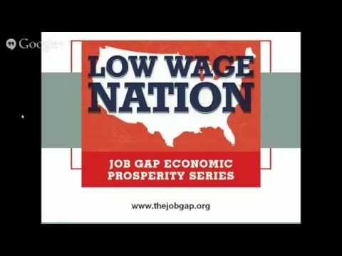 "Presenting ""Low Wage Nation"" a report on the country's urgent job gap"