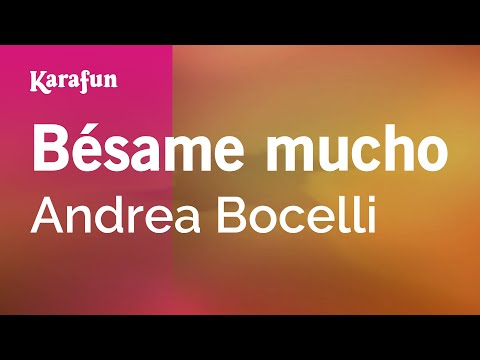 Karaoke Bésame mucho  Andrea Bocelli *