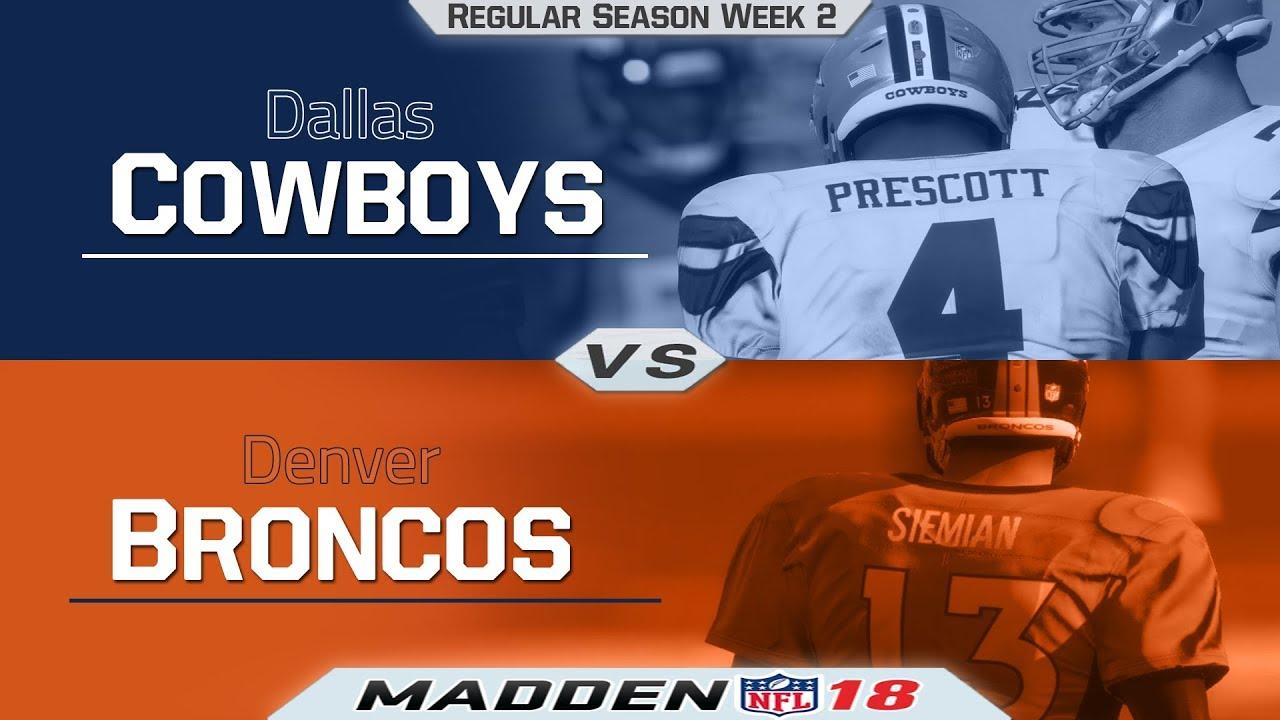 b16532e538 Madden NFL 18   Regular Season Week 2 - Dallas Cowboys vs Denver Broncos