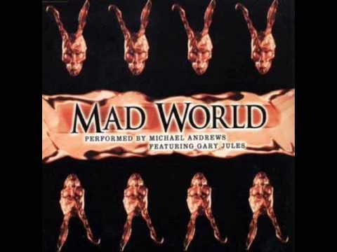 Mad World  Grayedout Mix