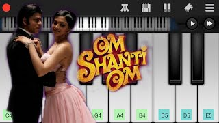 Main Agar Kahoon (Om Shanti Om) Piano Tutorial | Shahrukh Khan | Mobile Perfect Piano Tutorial