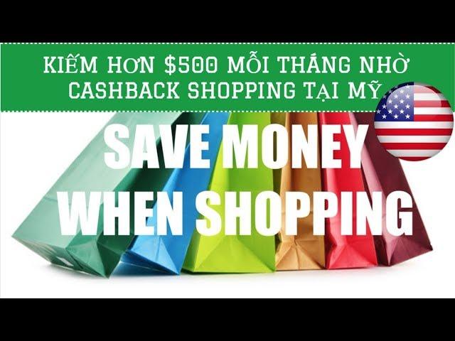 🇺🇸Ship hàng Mỹ #1 ✈️Cách kiếm Cashback từ Shopping Online ở MỸ Phần 1 | Quang Lê TV #1