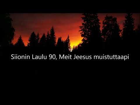 Siionin Laulu 90, Meit Jeesus muistuttaapi