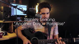 Another Day In Paradise - Stanley Serrano - (Phil Collins Cover)