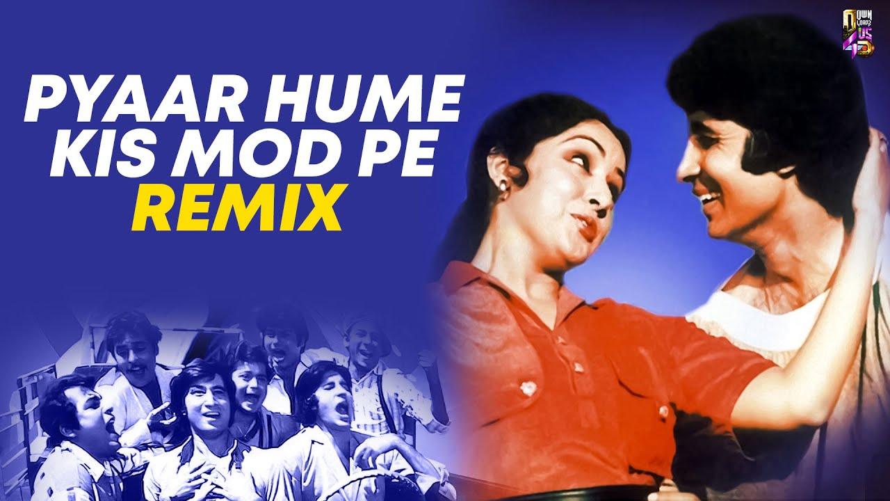 Pyaar Hume Kis Mod Pe Le Aaya   Remix   DJ Tejas & DJ Manish   Satte Pe Satta