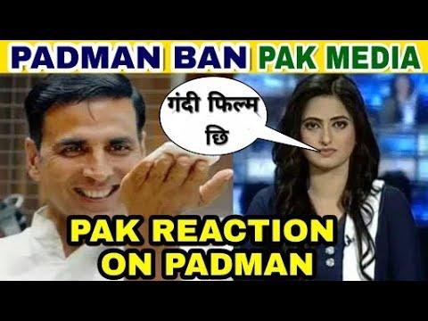 Padman | Pakistan media reaction on padman | Padman ban in Pakistan | Akshay kumar Padman Reaction