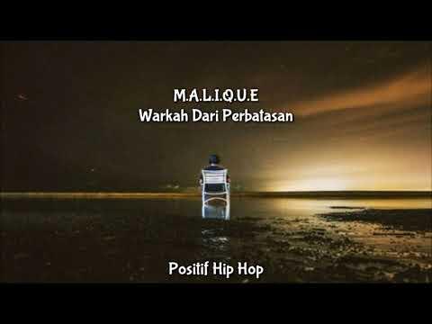 Free Download Malique - Warkah Dari Perbatasan (lirik) 16 Baris Mp3 dan Mp4