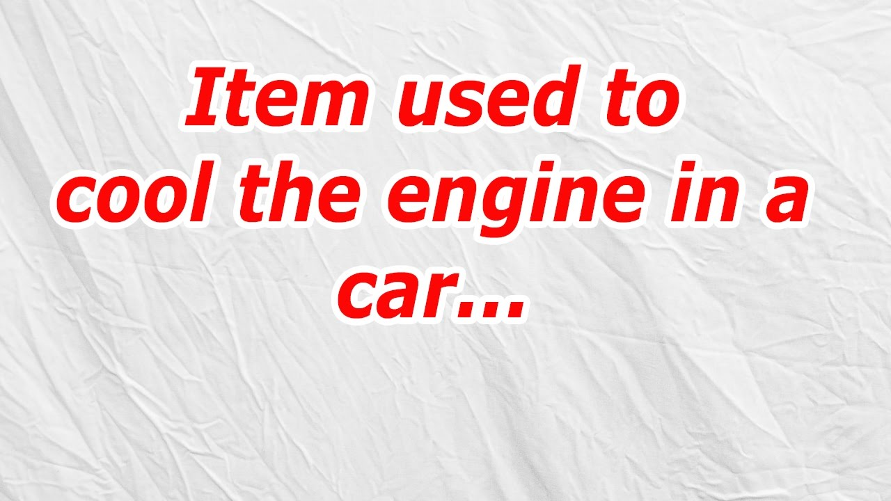 Item Used To Cool The Engine In A Car Codycross Answercheat Youtube