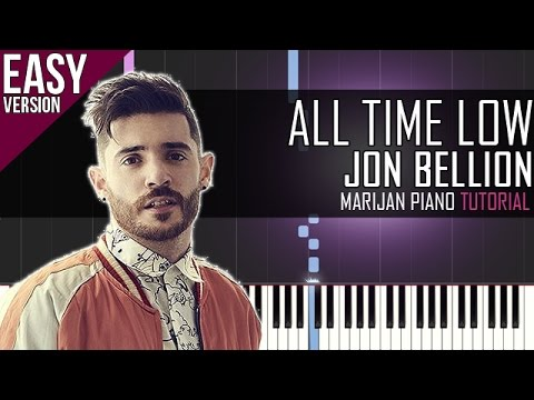 How To Play: Jon Bellion - All Time Low | Piano Tutorial EASY