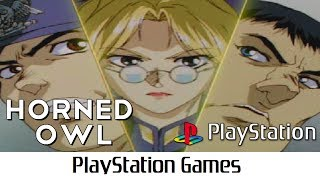 Horned Owl aka Project Horned Owl (Quick Gameplay) Playstation