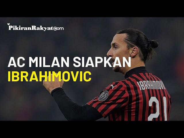 AC Milan Siapkan Ibrahimovic, Siap-siap Lazio Keteteran di Laga Malam Nanti