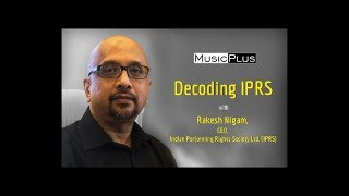 Decoding IPRS with Rakesh Nigam
