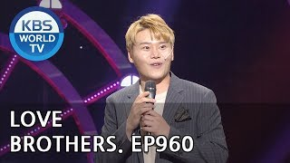 Love Brothers I 러브라더 [Gag Concert / 2018.08.11]