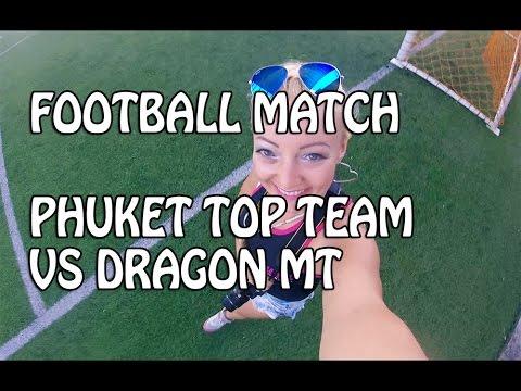 Football match PTT vs. Dragon MT & Big Buddha in Phuket ❤ Katya's Vlog