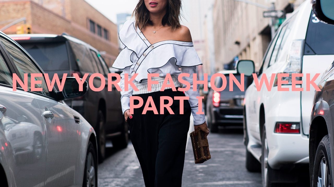 New York Fashion Week Part 1 Song Of Style Youtube