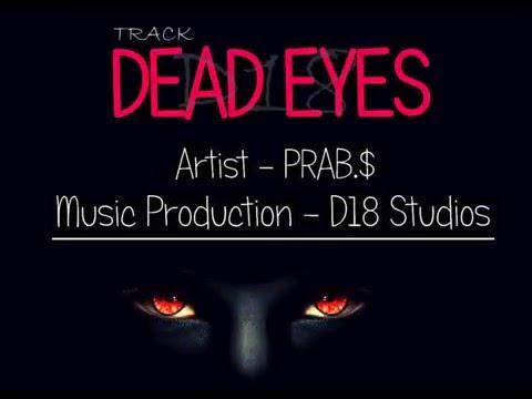 """Dead Eye's - Memories"" By Prab Prod. By D18"