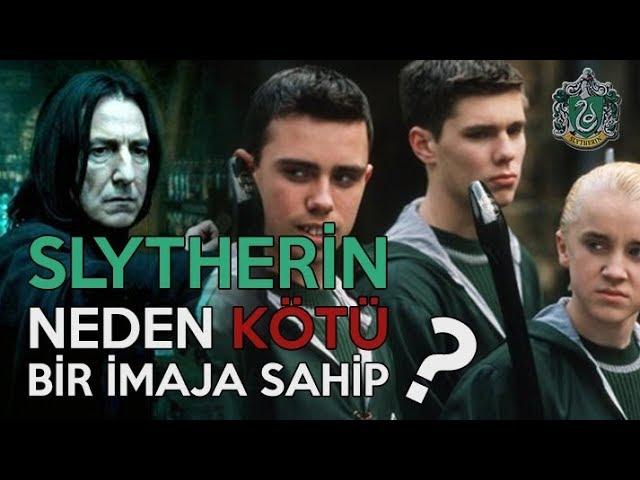 Slytherin neden kötü bir imaja sahip 🐍