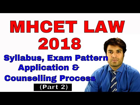 MHCET Law 2018 (Part2) Exam Pattern, Syllabus, Application & Counselling Process | Edutorial