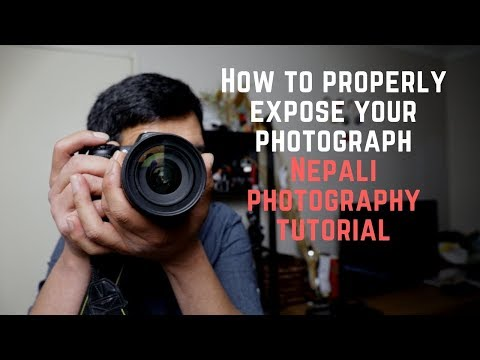 How To Correctly Expose Your Photograph || Nepali photography tutorial thumbnail