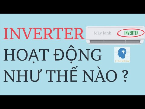 Inverter là gì? | Biến tần là gì? | Inverter hoạt động như thế nào? | Tri thức nhân loại