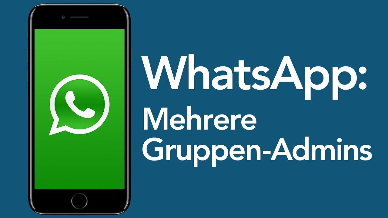 Whatsapp Tricks Mehrere Gruppen Admins Aktivieren Youtube