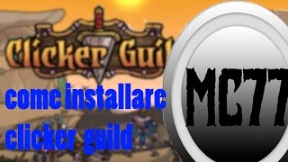 how to install clicker guild