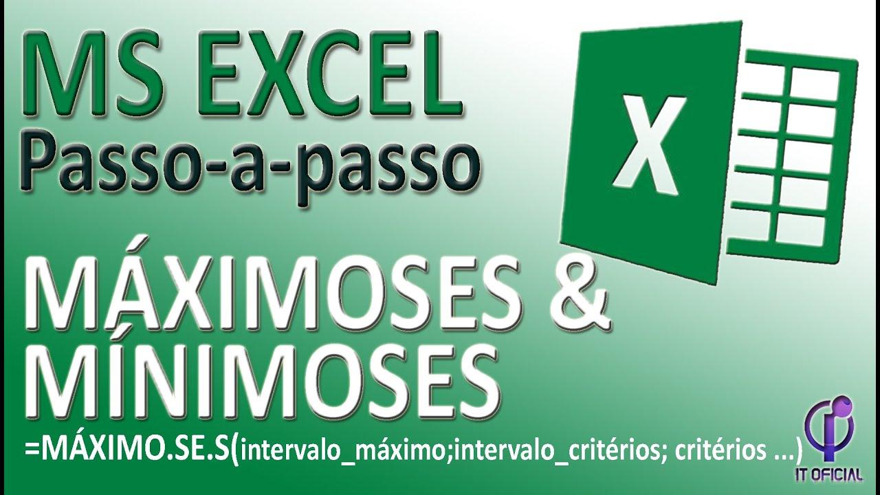 MÁXIMOSES E MÍNIMOSES no Excel   ITOFICIAL   apoia iniciantes de ...