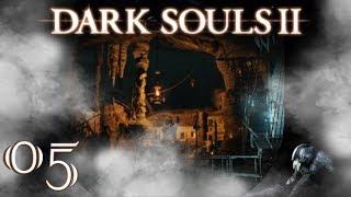 Dark Souls II #5 Endlosschleife Niemandswerft [Blind/Deutsch/Let