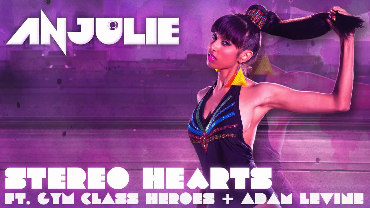 Anjulie - Stereo Hearts ft. Gym Class Heroes & Adam Levine ...