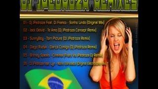 Dj JPedroza Remixes ( By Eder Italo Dance 2013)