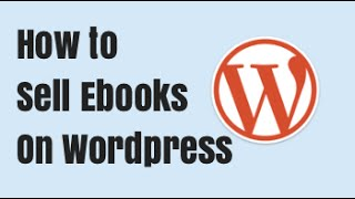 How to sell an ebook on Wordpress