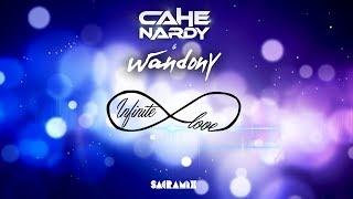 Cahê Nardy & Wandony - Infinite Love (Extended Mix)