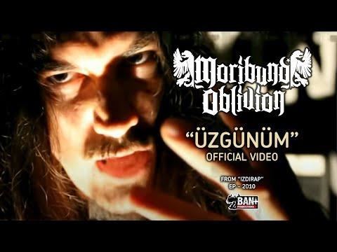 MORIBUND OBLIVION - ÜZGÜNÜM Official Video
