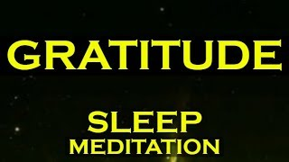 Manifest Anything with Gratitude ~ GRATEFUL SLEEP MEDITATION
