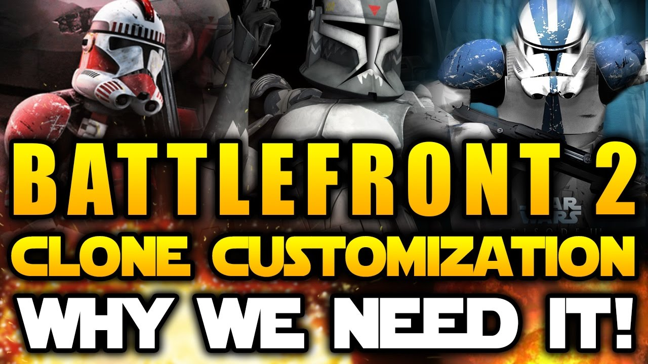 star wars battlefront 2 2017 clone trooper customization and why
