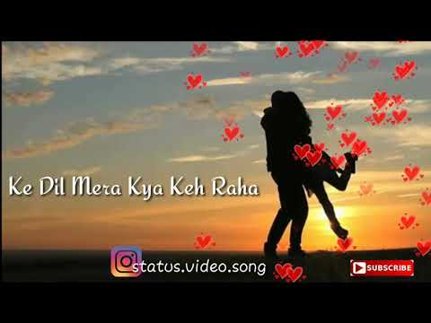 Kaise bataun tujhe dil mera kya keh raha || whatsapp status song || love song 😊