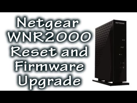 How-To Reset And Upgrade Firmware On The Netgear WNR2000v5
