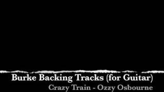 ***Ozzy Osbourne Crazy Train Guitar Backing Track***