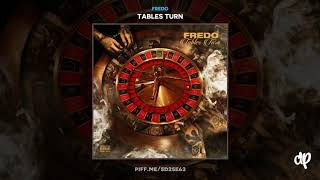 Fredo - Rappin' & Trappin' [Tables Turn]