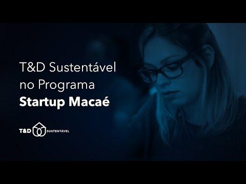 Assista: T&D no Programa Startup Macaé