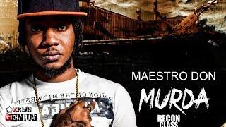 Maestro Don - Murder (Raw) Recon Class Riddim - March 2018